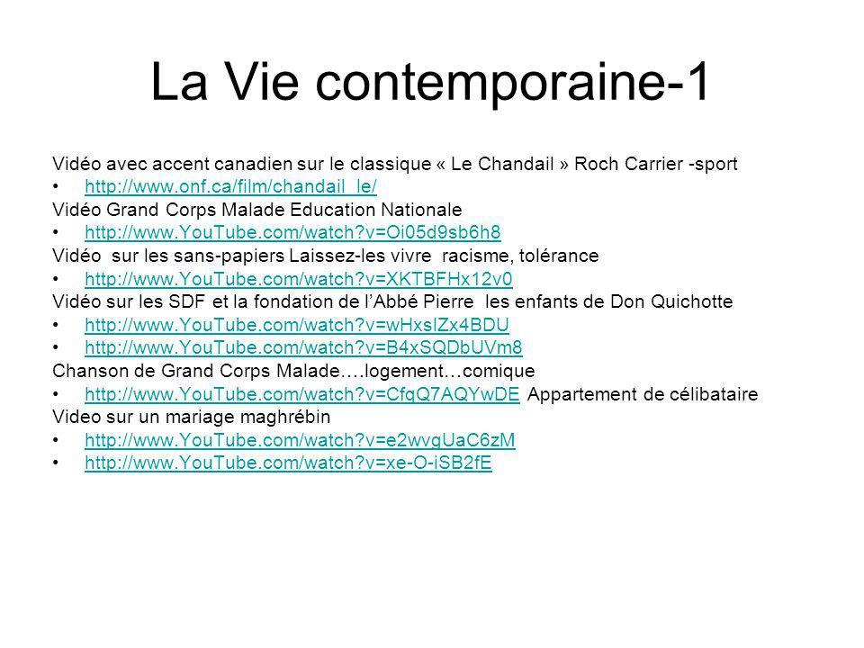 La Vie contemporaine-1 Vidéo avec accent canadien sur le classique « Le Chandail » Roch Carrier -sport http://www.onf.ca/film/chandail_le/ Vidéo Grand