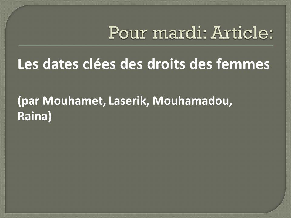 Les dates clées des droits des femmes (par Mouhamet, Laserik, Mouhamadou, Raina)