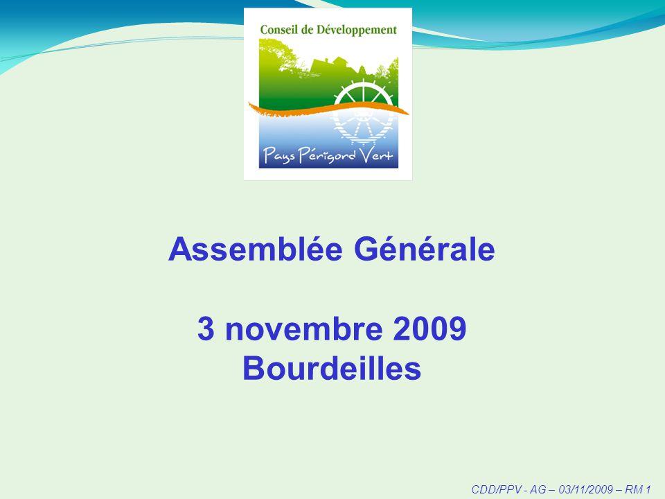 CDD/PPV - AG – 03/11/2009 – RM 1 Assemblée Générale 3 novembre 2009 Bourdeilles
