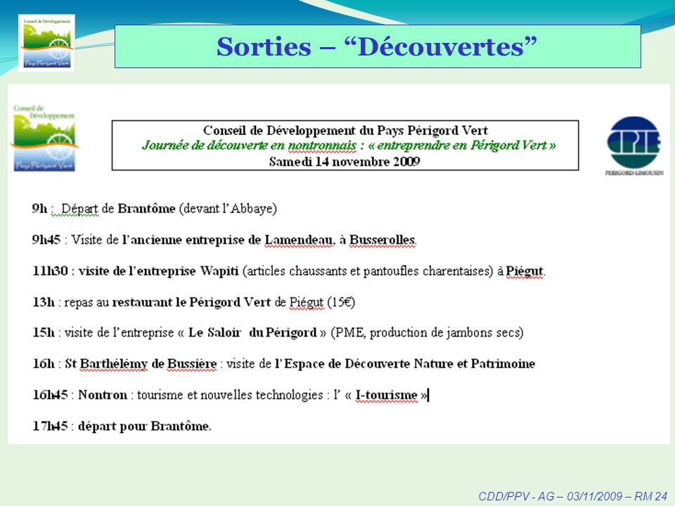 CDD/PPV - AG – 03/11/2009 – RM 24 Sorties – Découvertes