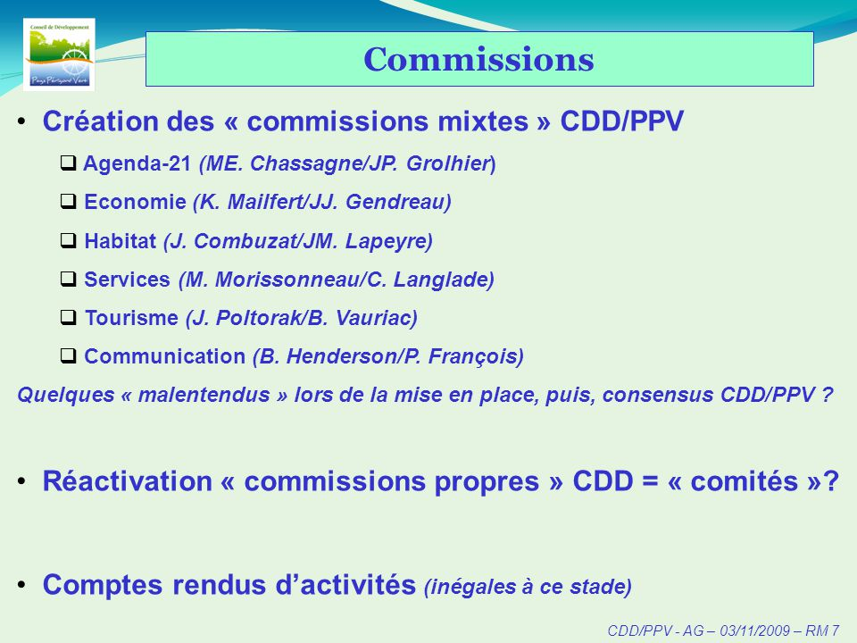 CDD/PPV - AG – 03/11/2009 – RM 7 Commissions Création des « commissions mixtes » CDD/PPV Agenda-21 (ME.