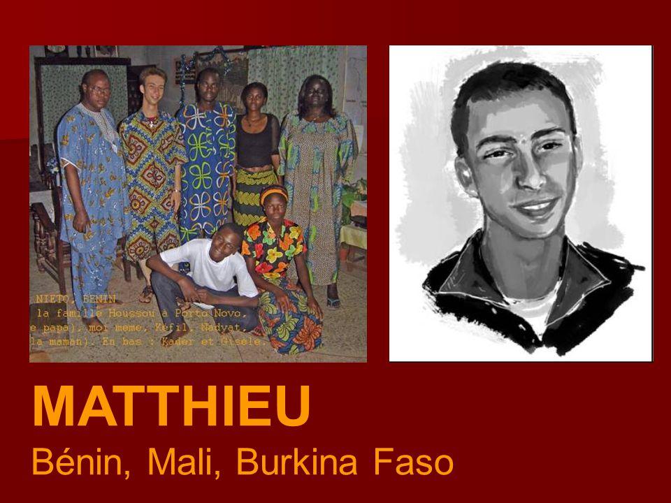 MATTHIEU Bénin, Mali, Burkina Faso