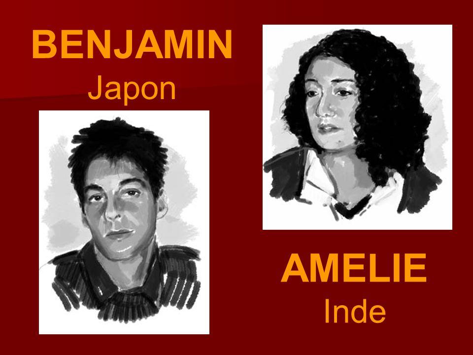 BENJAMIN Japon AMELIE Inde