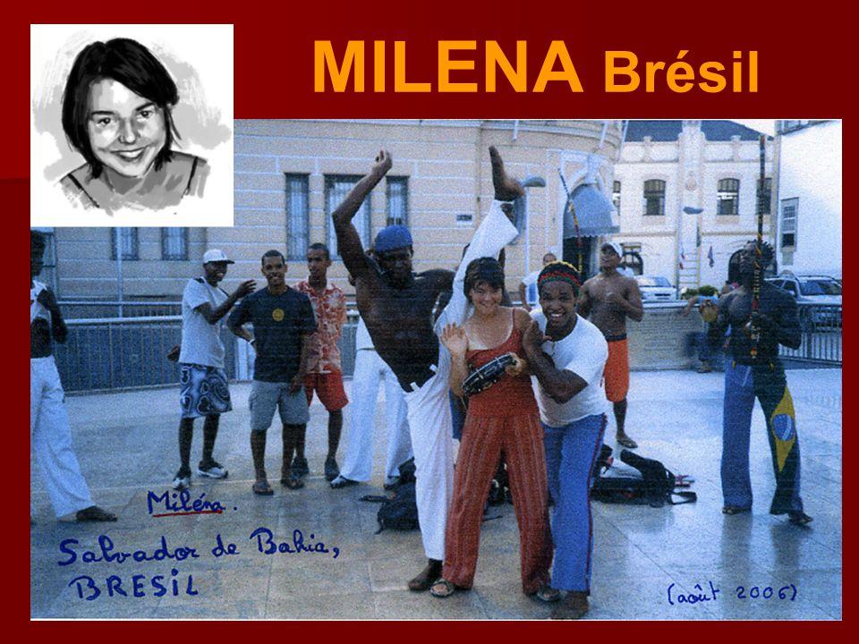 MILENA Brésil