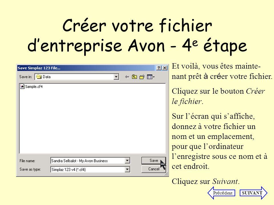 Créer votre fichier dentreprise Avon - 5 e étape Félicitations.