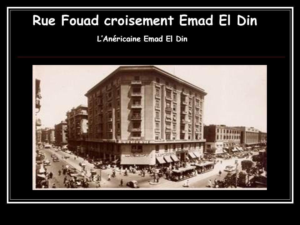 Rue Fouad croisement Emad El Din LAnéricaine Emad El Din