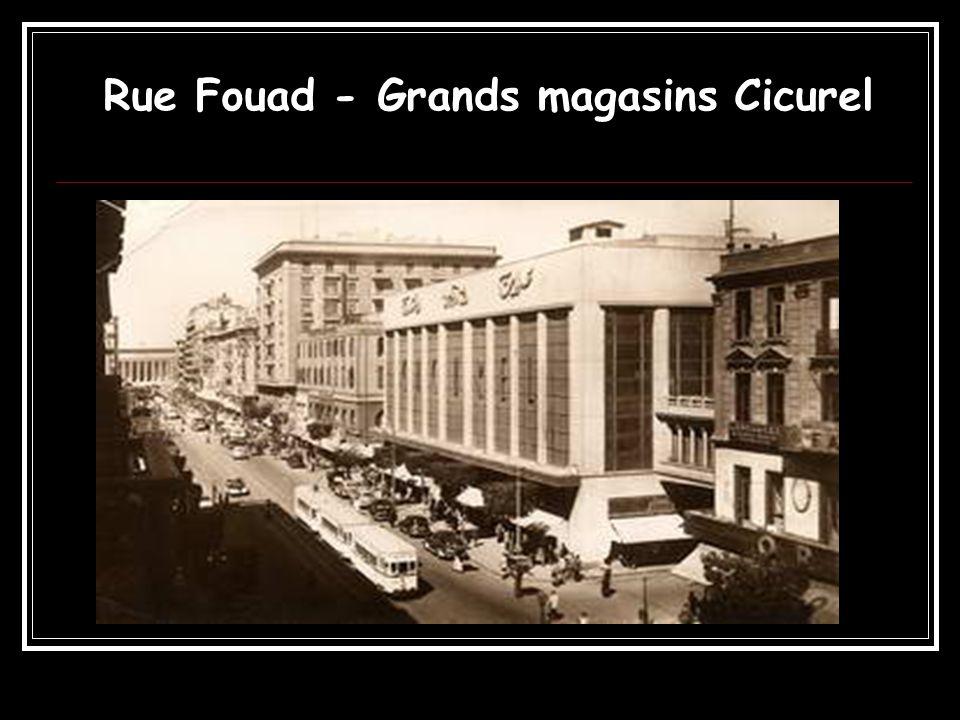 Rue Fouad - Grands magasins Cicurel