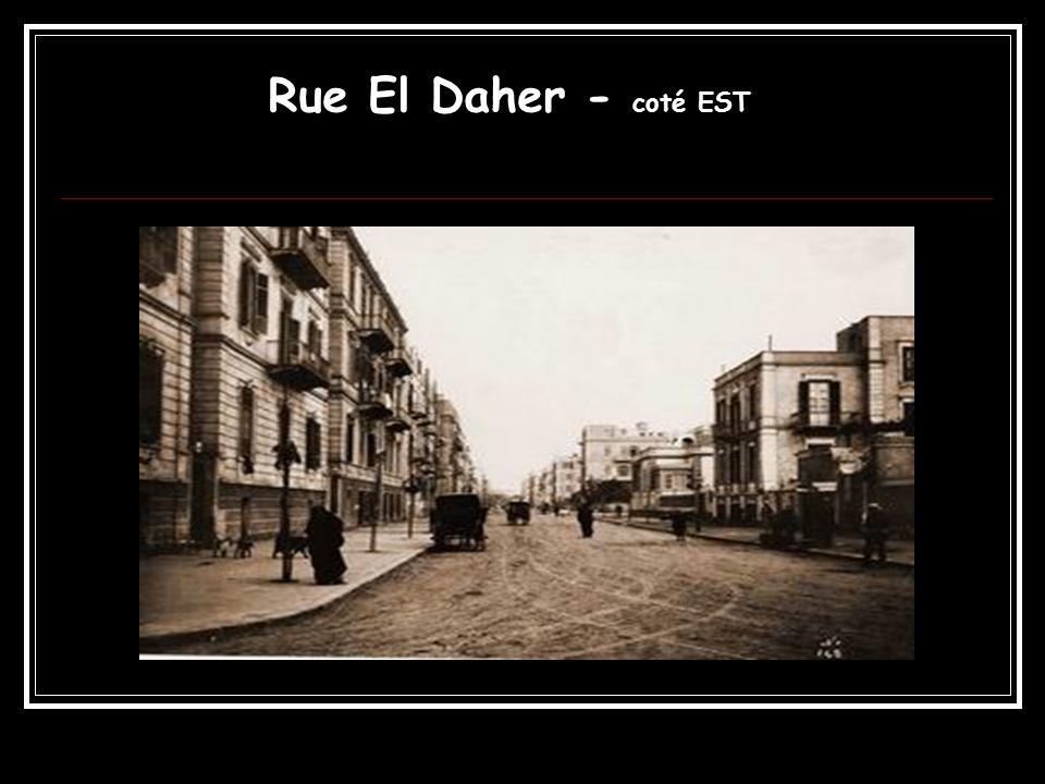 Rue El Daher - coté EST