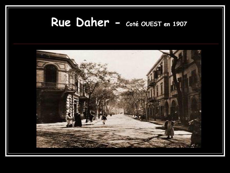 Rue Daher - Coté OUEST en 1907