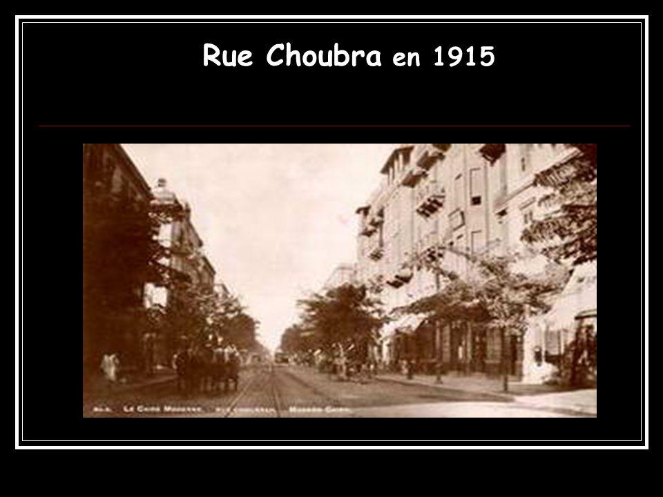 Rue Choubra en 1915