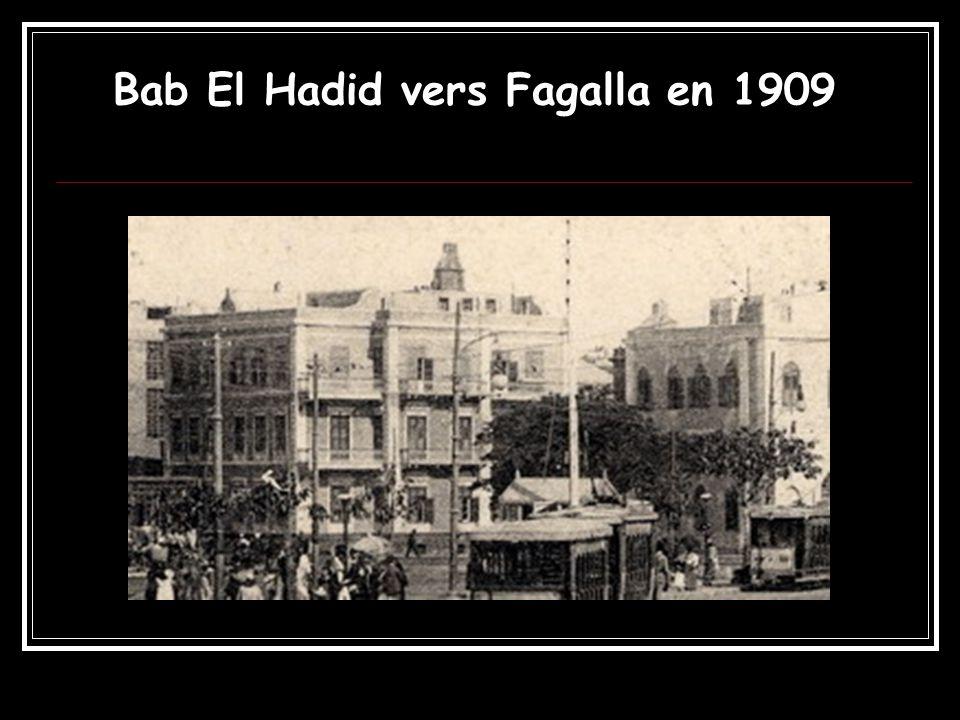 Bab El Hadid vers Fagalla en 1909