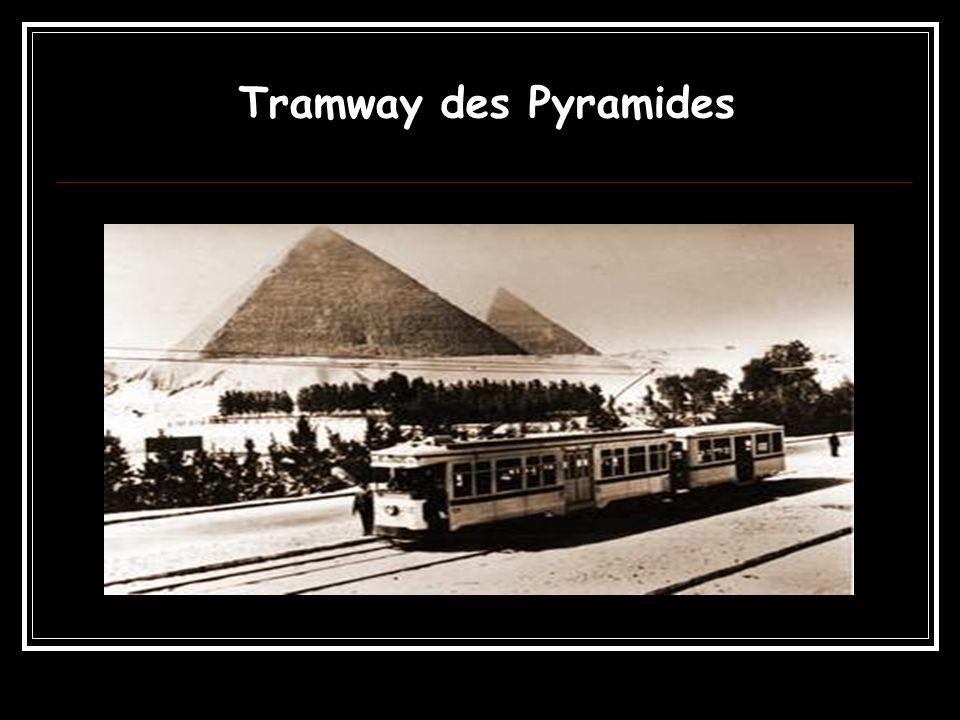 Tramway des Pyramides