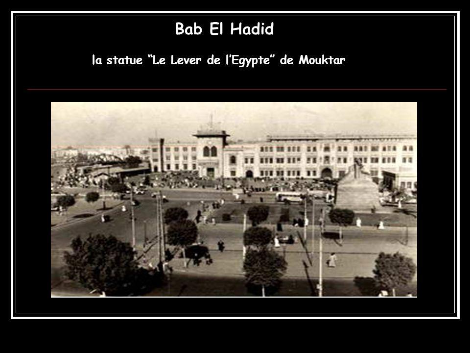 Bab El Hadid la statue Le Lever de lEgypte de Mouktar