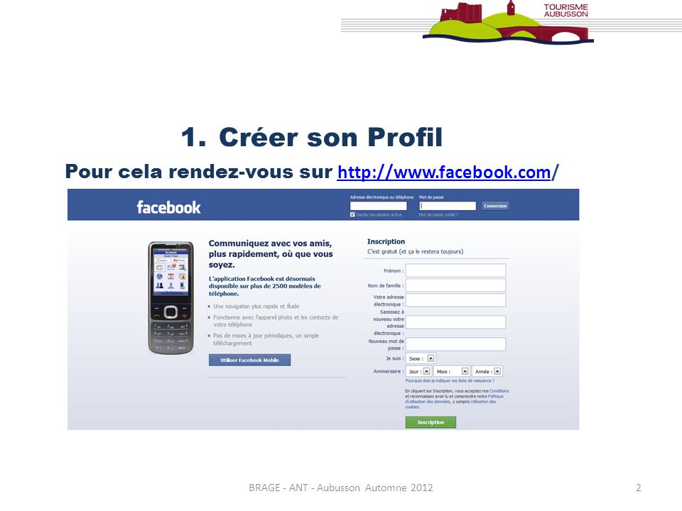 2 1.Créer son Profil Pour cela rendez-vous sur http://www.facebook.com/ http://www.facebook.com