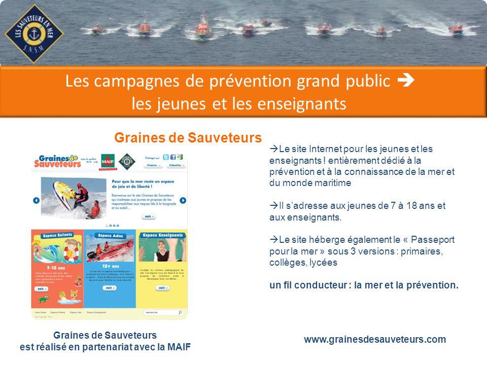 Les campagnes de prévention grand public les jeunes et les enseignants Graines de Sauveteurs est réalisé en partenariat avec la MAIF Le site Internet