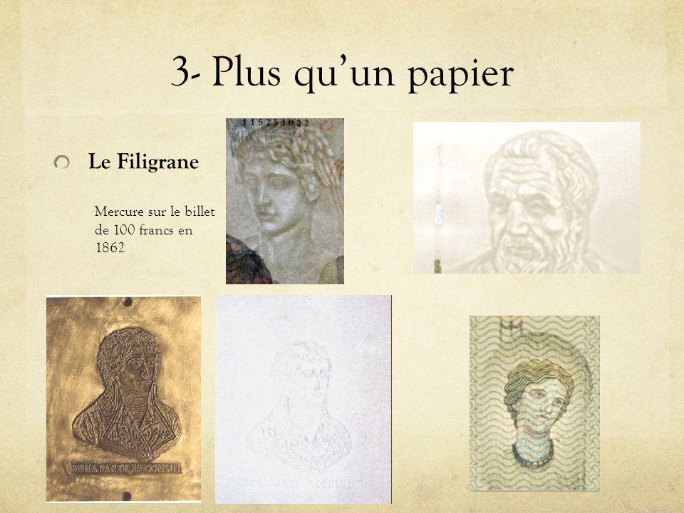 3- Plus quun papier Le Filigrane Mercure sur le billet de 100 francs en 1862