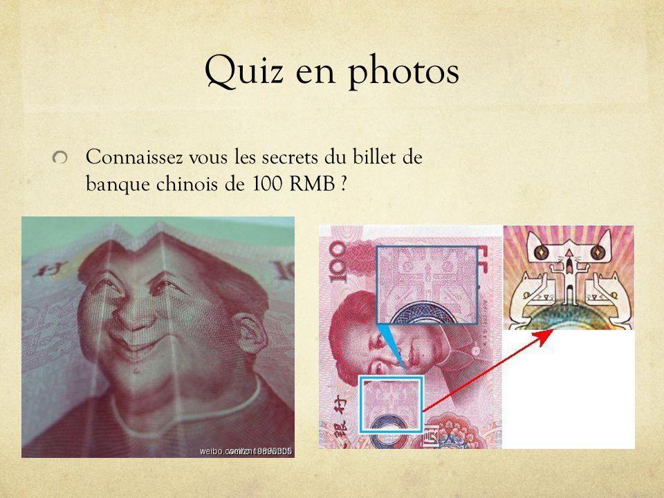 Quiz en photos Connaissez vous les secrets du billet de banque chinois de 100 RMB ?