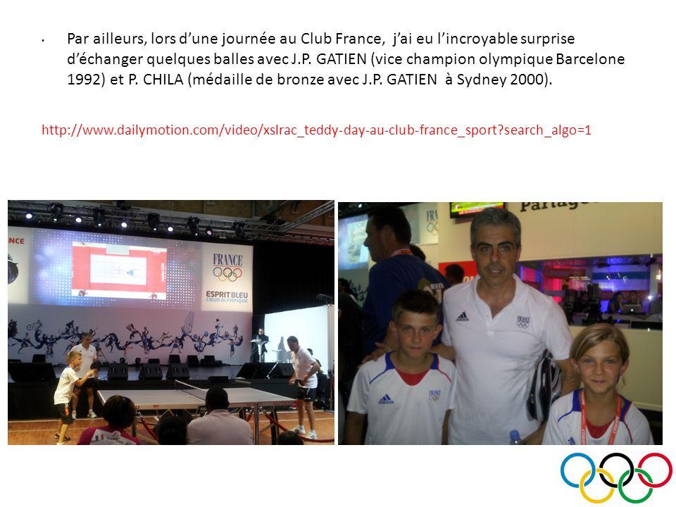 Par ailleurs, lors dune journée au Club France, jai eu lincroyable surprise déchanger quelques balles avec J.P.