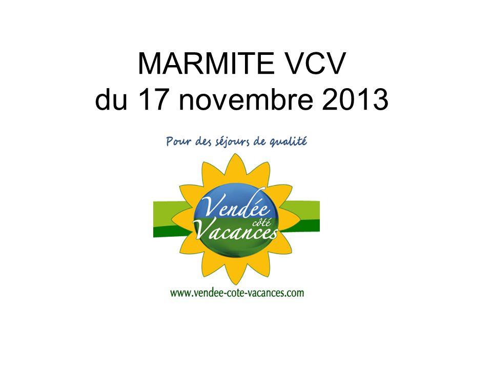 MARMITE VCV du 17 novembre 2013