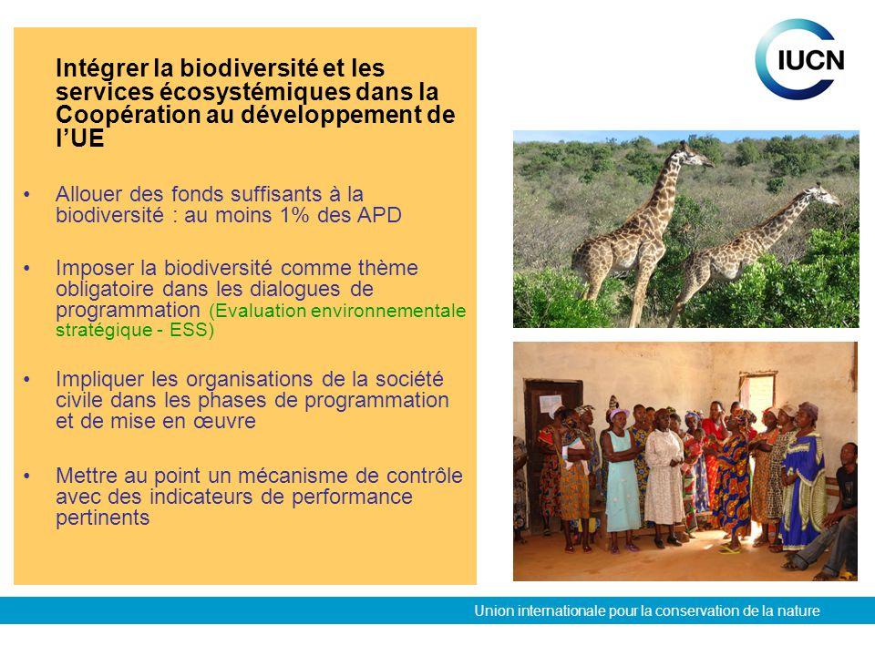 Union internationale pour la conservation de la nature Intégrer la biodiversité et les services écosystémiques dans la Coopération au développement de