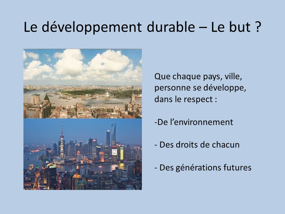 Le développement durable – Le but .