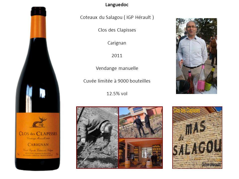Languedoc Coteaux du Salagou ( IGP Hérault ) Clos des Clapisses Carignan 2011 Vendange manuelle Cuvée limitée à 9000 bouteilles 12.5% vol Octon Étang du salagou 50 km à ouest de montpellier 50 km au nord etang de thau