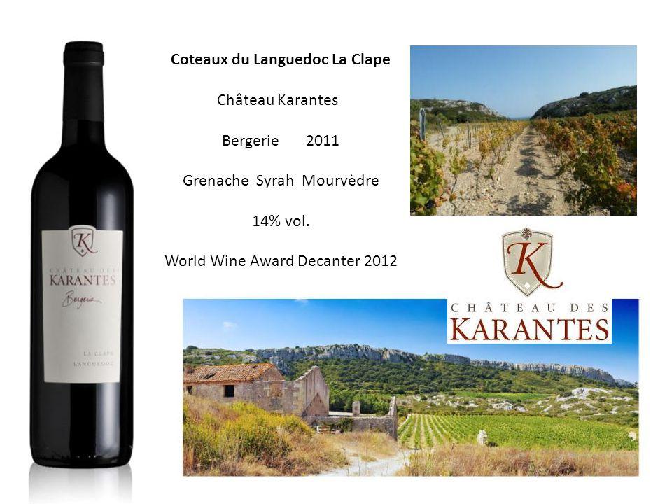Coteaux du Languedoc La Clape Château Karantes Bergerie 2011 Grenache Syrah Mourvèdre 14% vol.