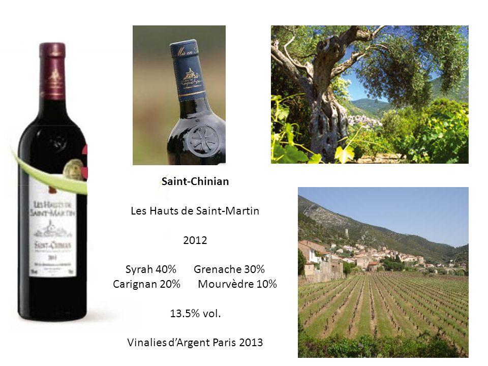 Saint-Chinian Les Hauts de Saint-Martin 2012 Syrah 40% Grenache 30% Carignan 20% Mourvèdre 10% 13.5% vol.