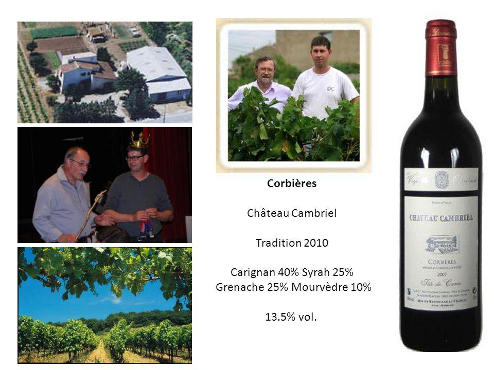 Corbières Château Cambriel Tradition 2010 Carignan 40% Syrah 25% Grenache 25% Mourvèdre 10% 13.5% vol.