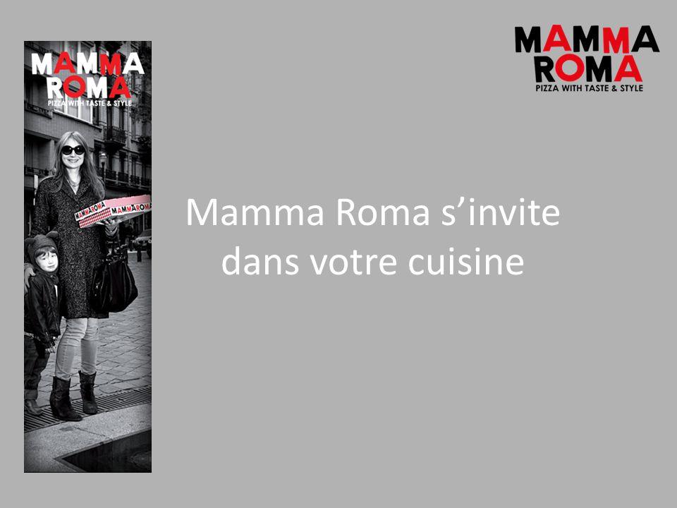 Mamma Roma sinvite dans votre cuisine