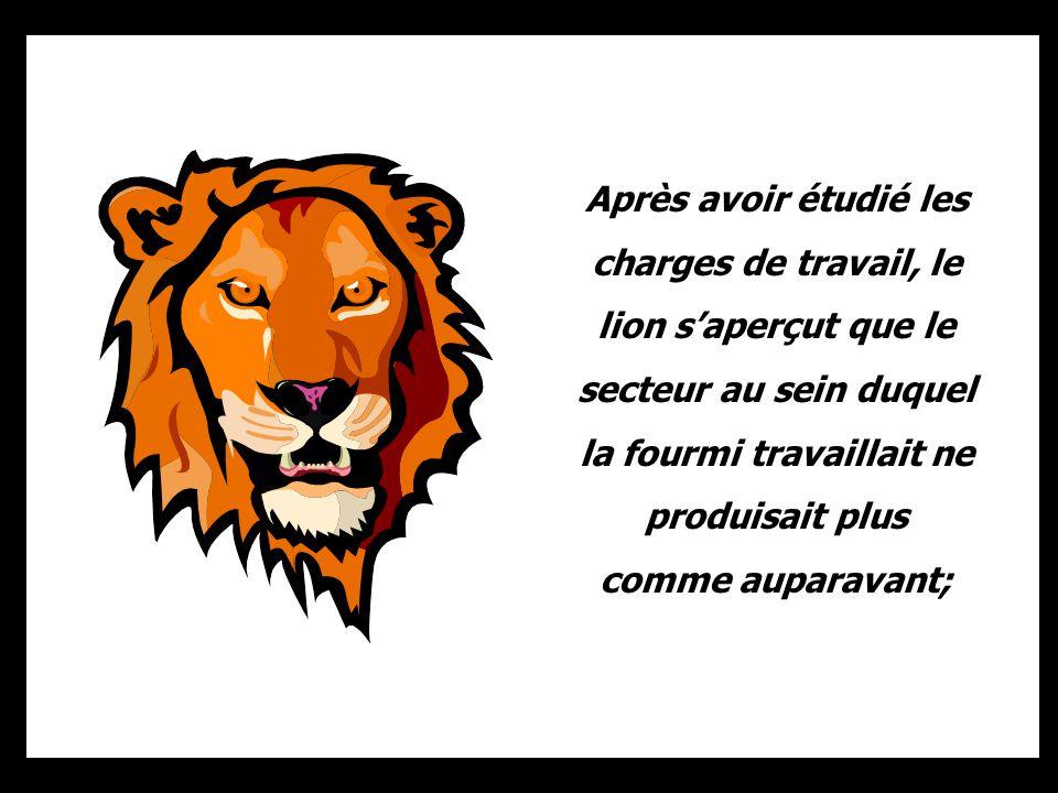 Ce fut à cette époque que la cigale convainquit le patron, le lion, de labsolue nécessité de la réalisation dune étude climatique de lenvironnement.