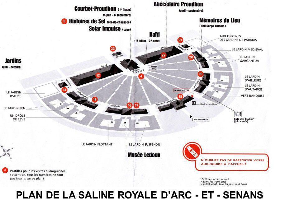 PLAN DE LA SALINE ROYALE DARC - ET - SENANS