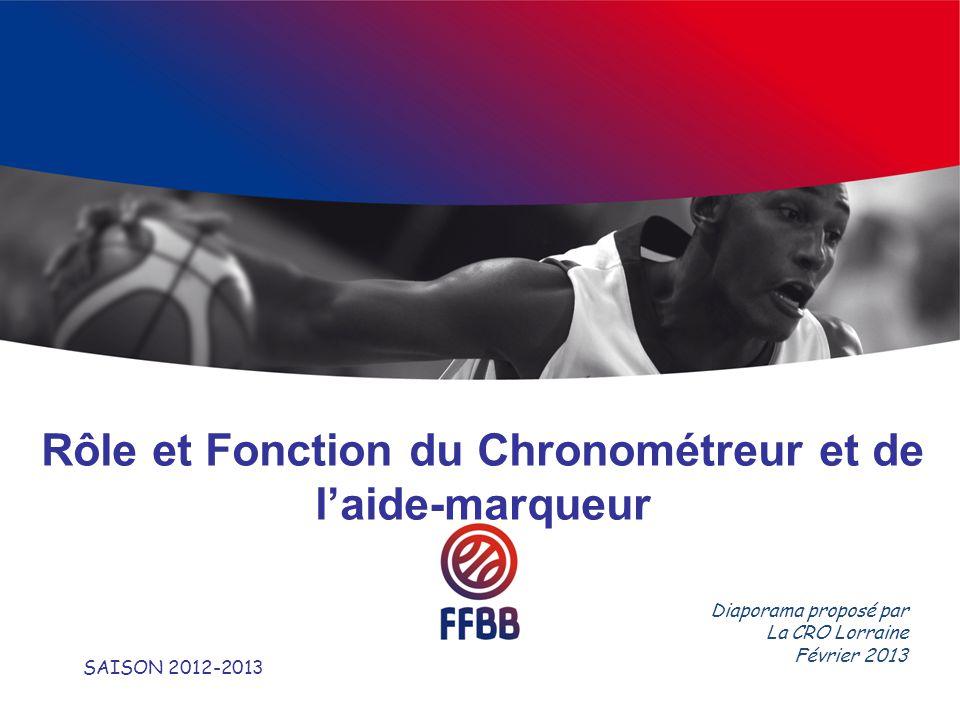 Rôle et Fonction du Chronométreur et de laide-marqueur SAISON 2012-2013 Diaporama proposé par La CRO Lorraine Février 2013