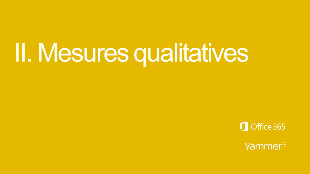 II. Mesures qualitatives