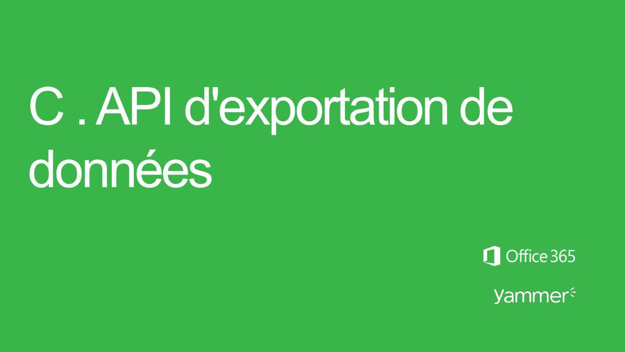 C. API d'exportation de données