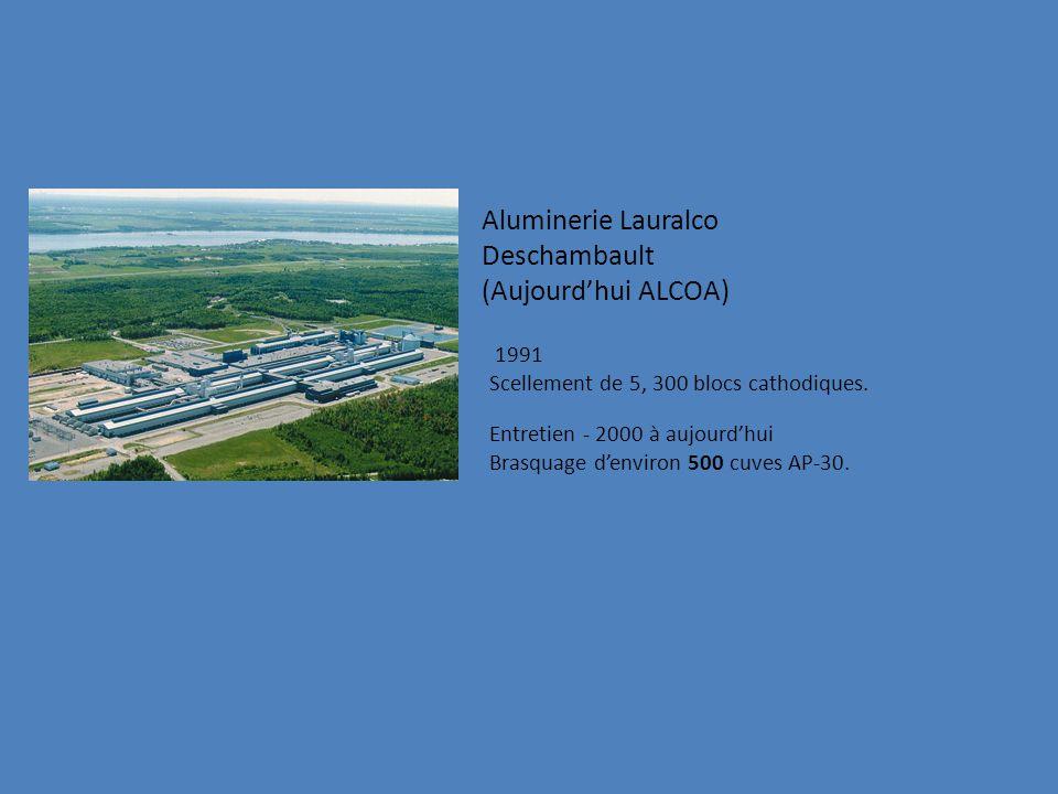 Aluminerie Lauralco Deschambault (Aujourdhui ALCOA) 1991 Scellement de 5, 300 blocs cathodiques.
