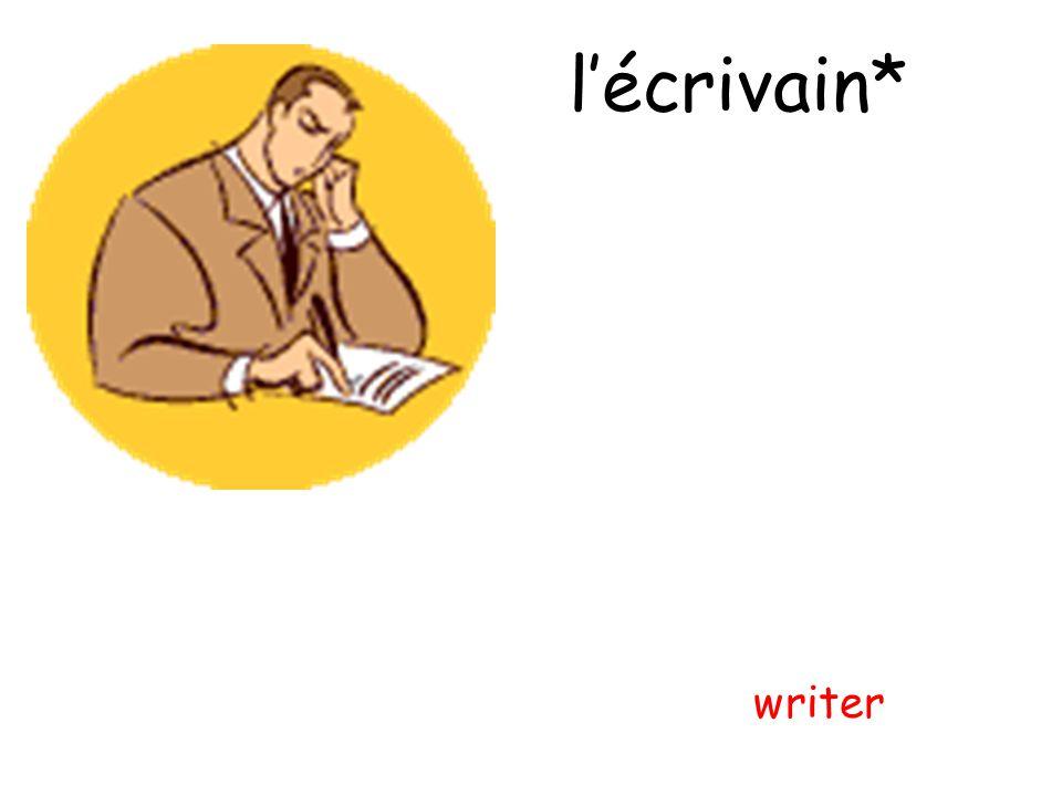 lécrivain* writer