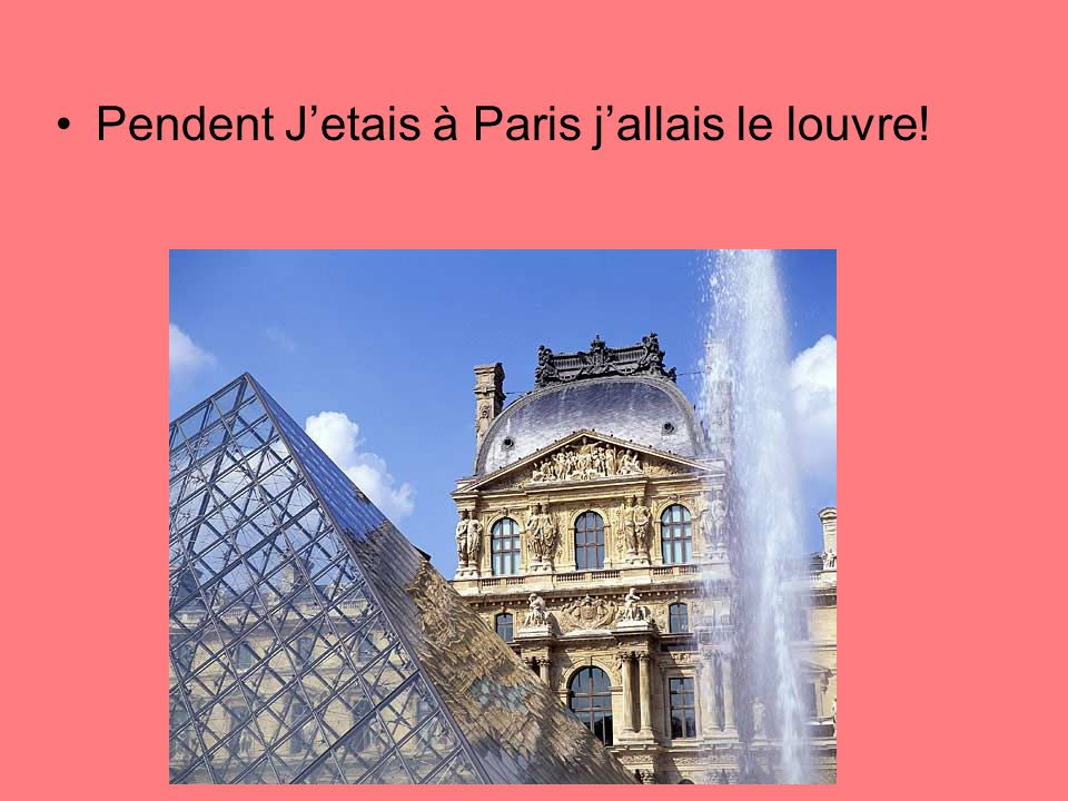 Aussi, Quand Jetais dans Paris, Je suis allée beacoupe de restaurants et jai mangé de tout la nourriture!