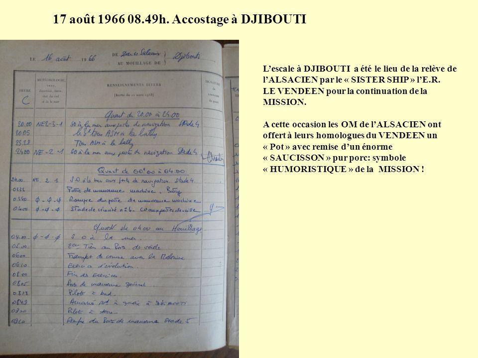 11 août 1966 17.00h. Appareillage pour DJIBOUTI