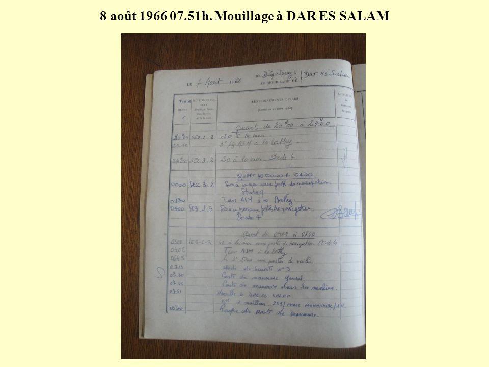 8 août 1966 07.51h. Mouillage à DAR ES SALAM