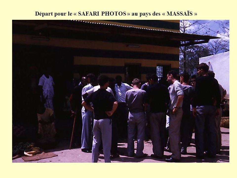 Départ pour le « SAFARI PHOTOS » au pays des « MASSAÏS »