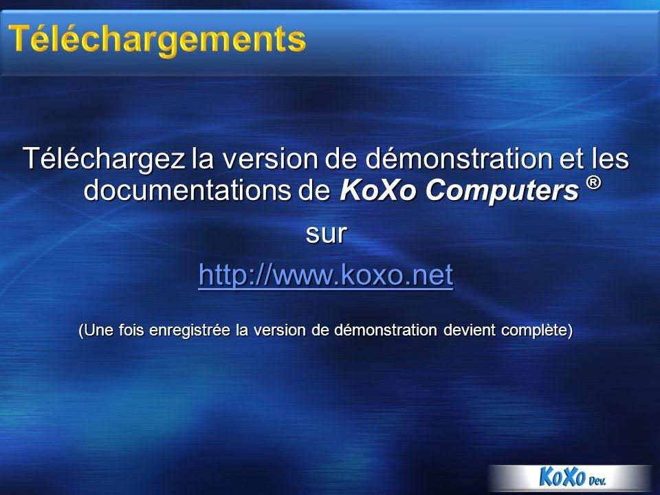 Téléchargez la version de démonstration et les documentations de KoXo Computers ® sur http://www.koxo.net (Une fois enregistrée la version de démonstration devient complète)