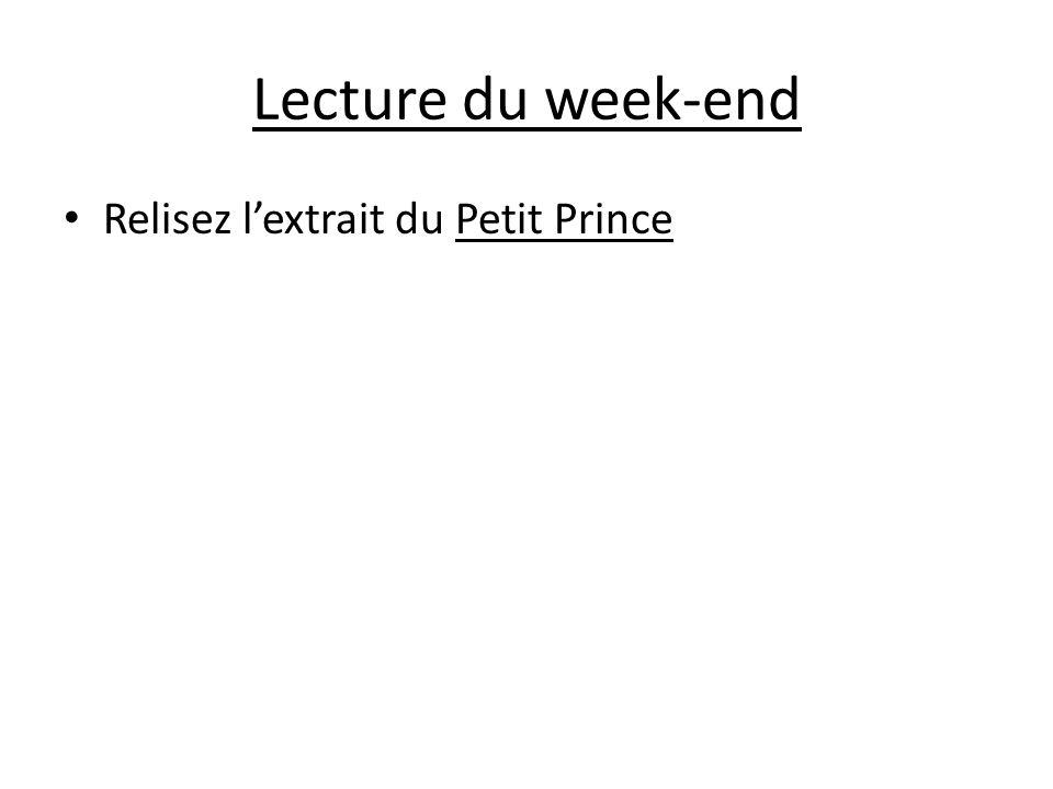 Lecture du week-end Relisez lextrait du Petit Prince