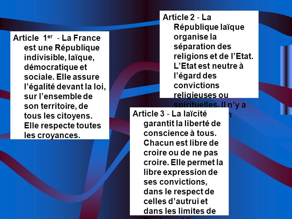 Article 1 er La France est une République indivisible, laïque, démocratique et sociale. Elle assure légalité devant la loi, sur lensemble de son terri