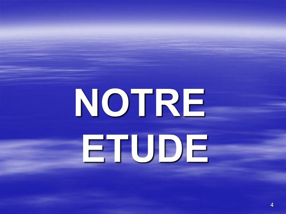 4 NOTRE ETUDE