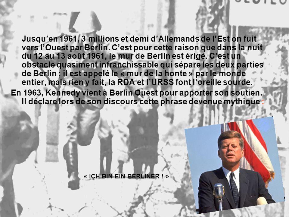 Jusquen 1961, 3 millions et demi dAllemands de lEst on fuit vers lOuest par Berlin.