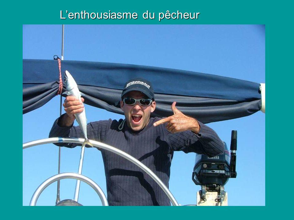 Lenthousiasme du pêcheur