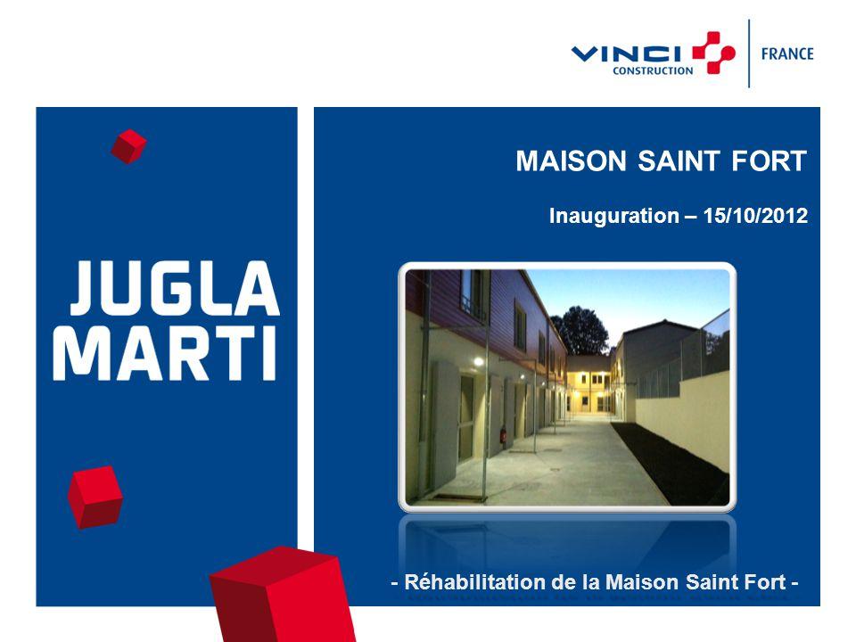 15/10/20122 - Réhabilitation de la Maison Saint Fort - Architecte : E.