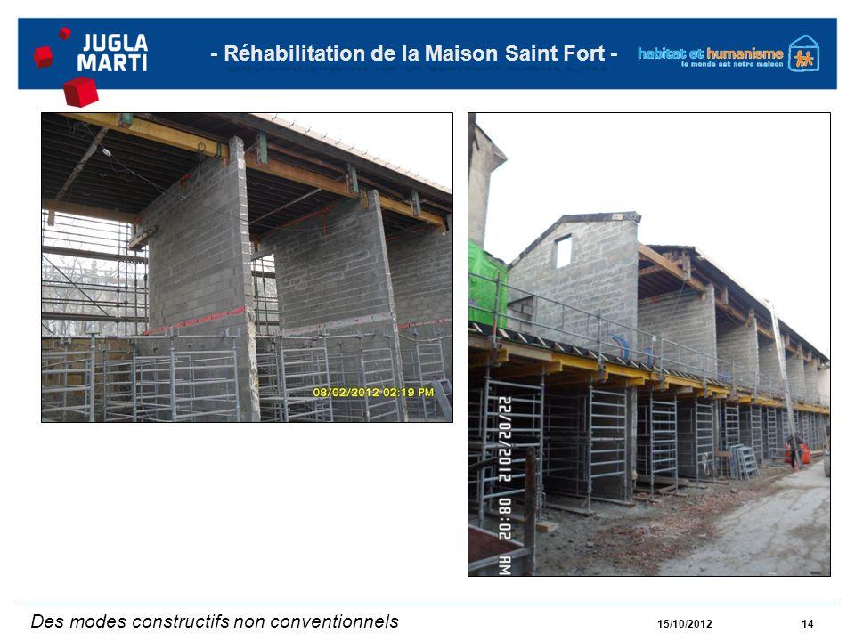 15/10/201214 - Réhabilitation de la Maison Saint Fort - Des modes constructifs non conventionnels