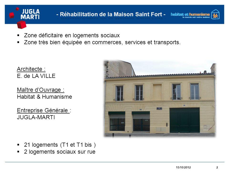 15/10/201223 - Réhabilitation de la Maison Saint Fort -